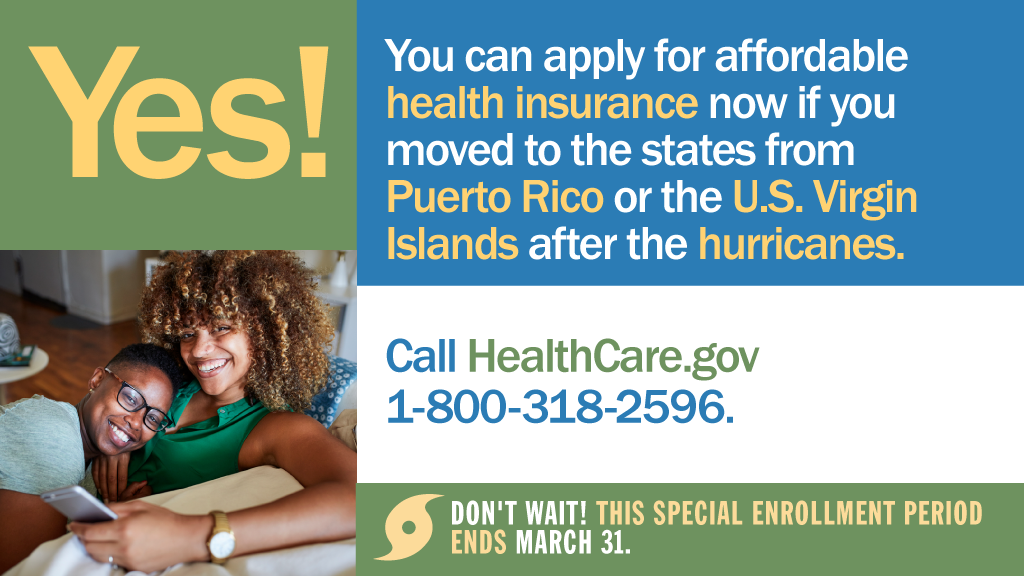 Graphic explaining there is a special enrollment period until March 31 for people who moved to the states from Puerto Rico or the US Virgin Islands after the hurricanes
