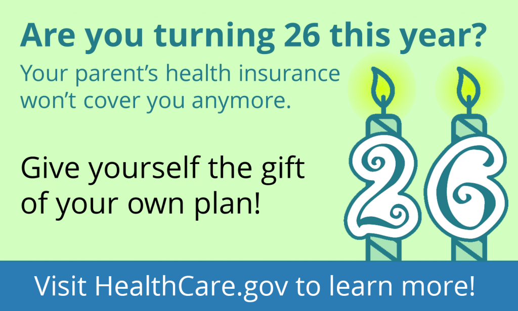 Graphic highlighting special enrollment periods for individuals turning 26 & aging off their parents' plan
