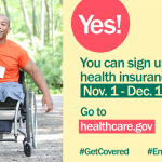 Young man in a wheel chair smiling with his arm raised with message that open enrollment goes from November 1 through December 15