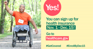 Picture of male leg amputee in wheelchair smiling with his arm raised with message that open enrollment goes from November 1 through December 15
