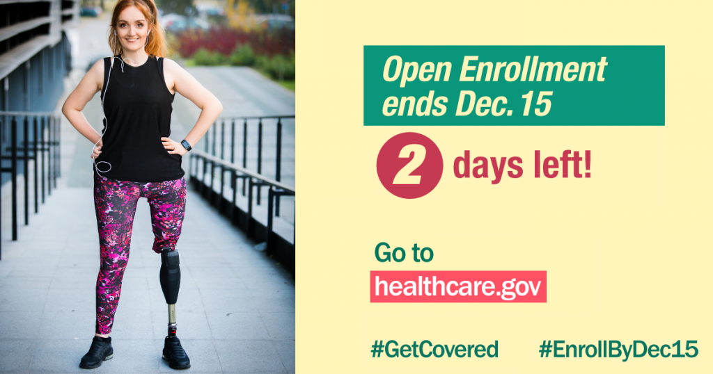 Image of woman with prosthetic leg and message that there are 2 days left of open enrollment