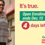 Image of older woman using crutches with message that there are 4 days left of open enrollment