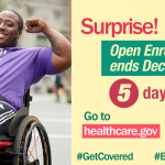 Image of younger man in a wheelchair with arms flexed and message that there are 5 days left of open enrollment