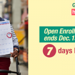 Image of older woman using walker with message that there are 7 days left of open enrollment