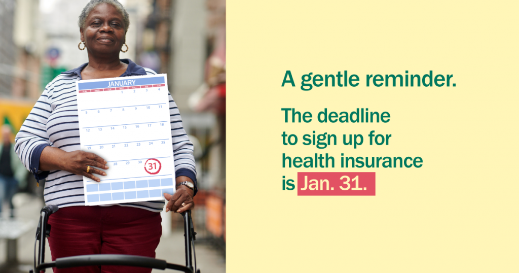 Picture of an older woman with a walker with message that the deadline to enroll for health insurance is January 31