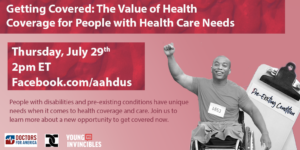 Graphic image highlighting the Facebook live event on 7/29 with AAHD, doctors for America and Young Invincibles.